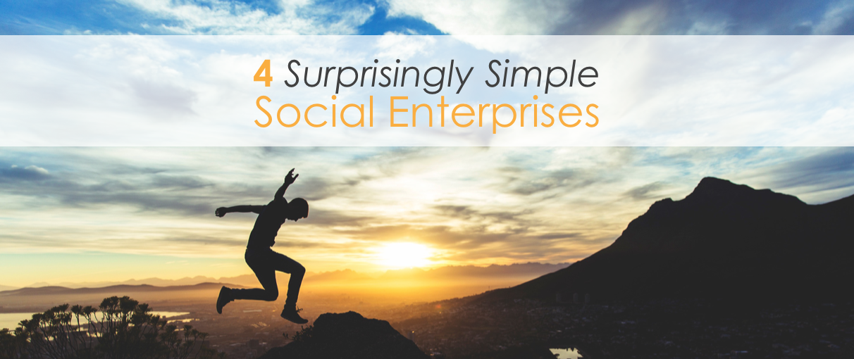 4 simple social enterprises